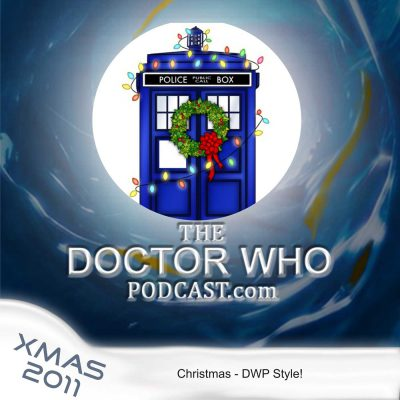 The Doctor Who Podcast: Xmas 2011