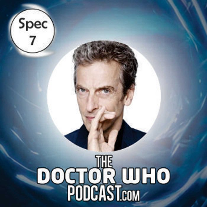 The Doctor Who Podcast: Special 7 – Presenting the new Doctor, Peter Capaldi