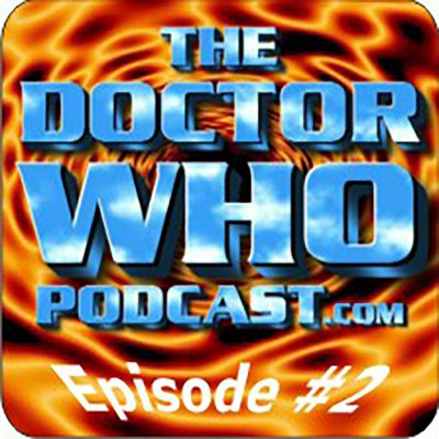 The Doctor Who Podcast Episode #2: Fan reaction to The Eleventh Hour