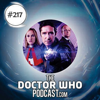 The Doctor Who Podcast Episode #217: Review of the Eighth Doctor Big Finish box-set Dark Eyes and part 4 of Seventh Heaven