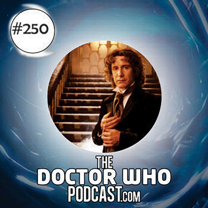 The Doctor Who Podcast Episode #250: Paul McGann interview