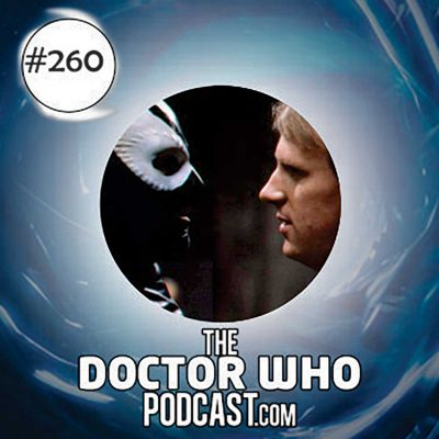 The Doctor Who Podcast Episode #260: Regenerations 6: The Caves of Androzani