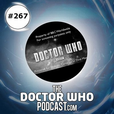 The Doctor Who Podcast Episode #267: Getting the band back together!