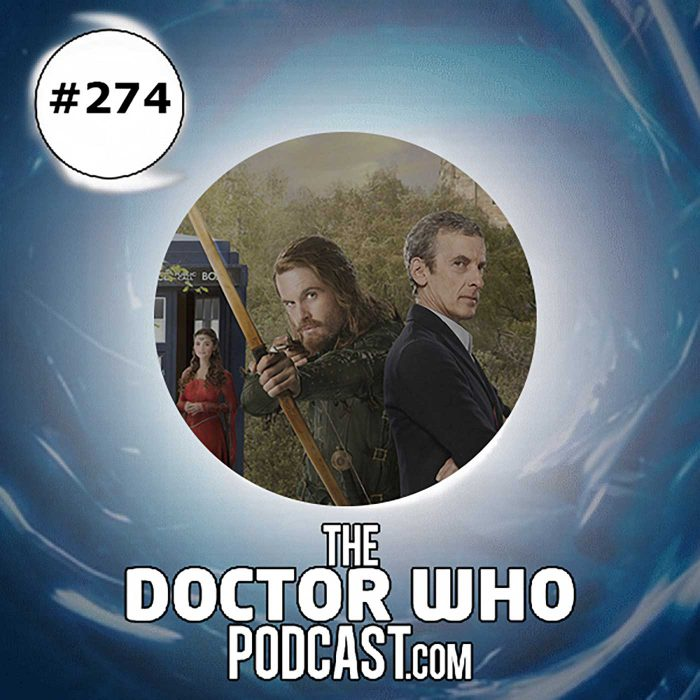 The Doctor Who Podcast Episode #274: Review of Robot of Sherwood