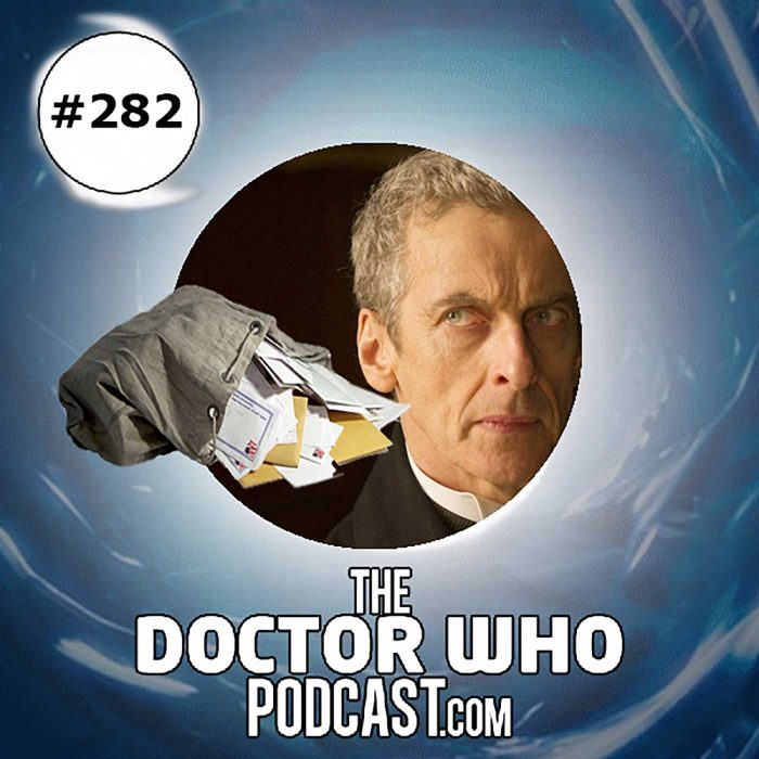 The Doctor Who Podcast Episode #282: Feedback