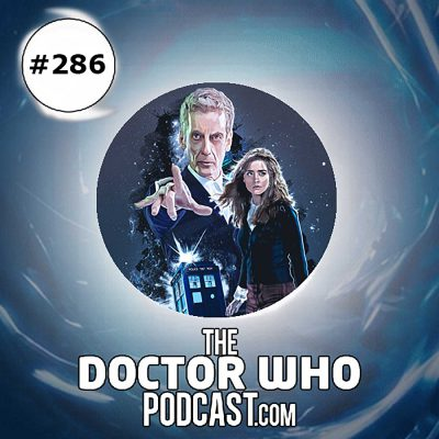 The Doctor Who Podcast Episode #286: Series 8 Feedback