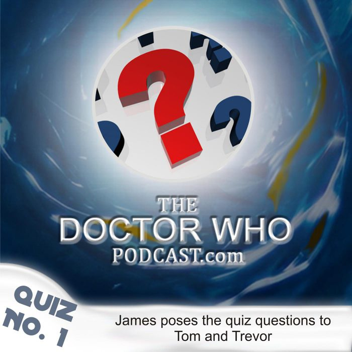 The Doctor Who Podcast: Quiz 1