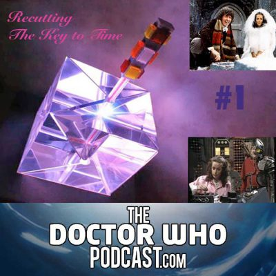 The Doctor Who Podcast: Re-Cutting The Key To Time 1 – The Ribos Operation and The Pirate Planet