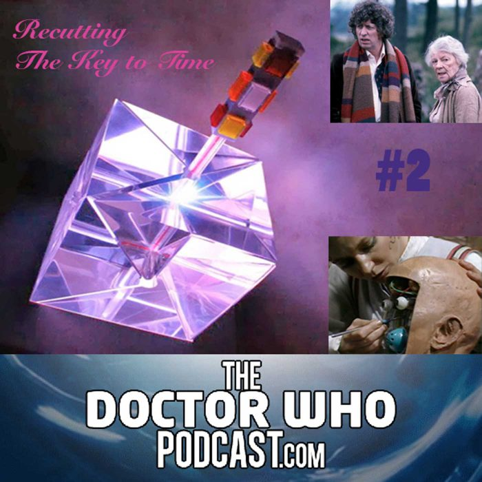 The Doctor Who Podcast: Re-Cutting The Key To Time 2 – The Stones of Blood and The Androids of Tara