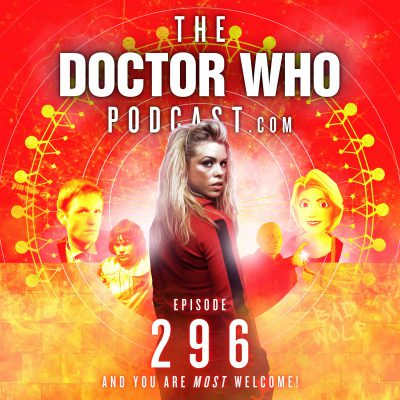 The Doctor Who Podcast Episode #296 – Jon Pertwee at 100, Big Finish at 20, The Runaway, Rose in Nine Lives Part 1 and Loup-Garoux