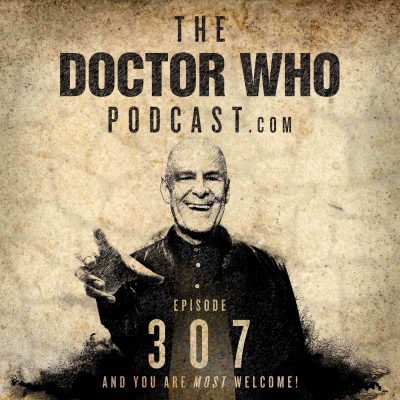 The Doctor Who Podcast Episode #307 – Review of Can you Hear Me?