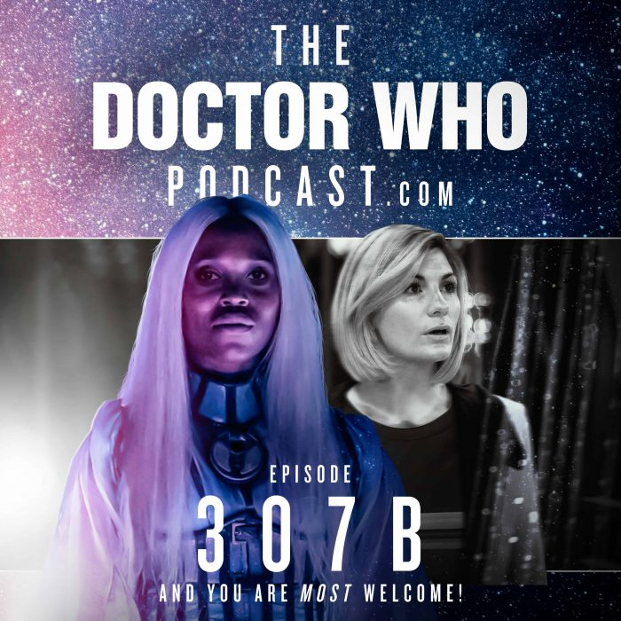 The Doctor Who Podcast Episode #307B – Can you Hear Me Now?!