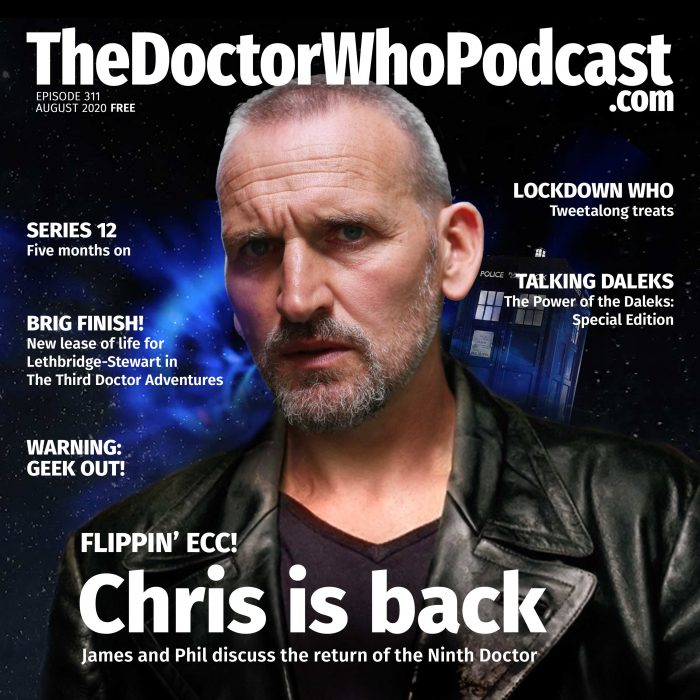The Doctor Who Podcast Episode #311 – Flippin' Ecc! They're back!