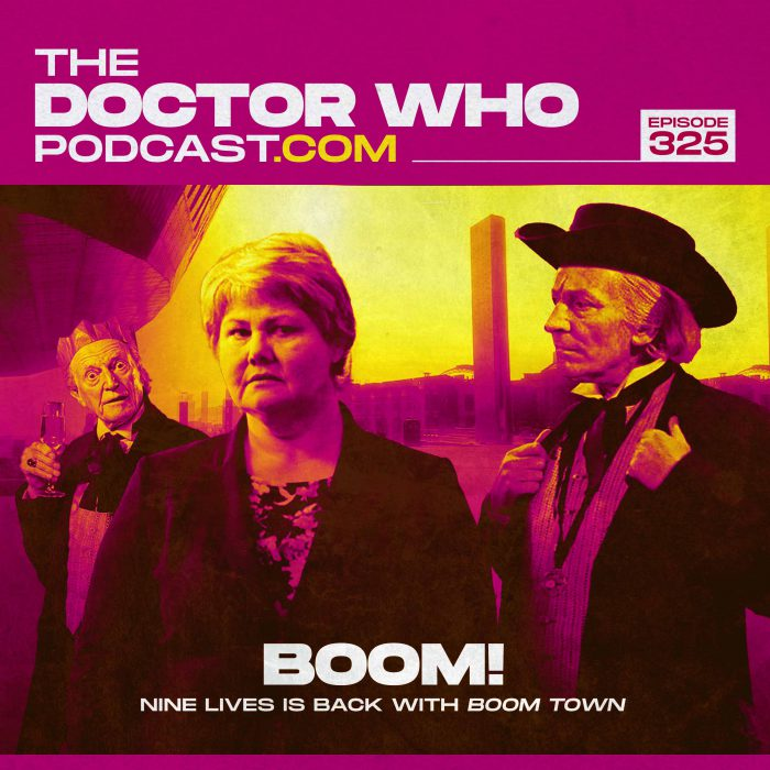 The Doctor Who Podcast Episode #325 – Boom Town, Twice Upon a Time, The Gunfighters and of course, more on Whittaker and Chibnall's departure!